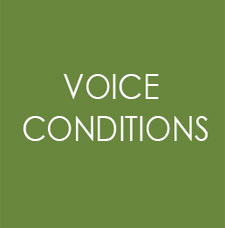 Voice Conditions